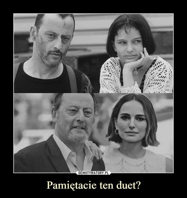 Pamiętacie ten duet? –