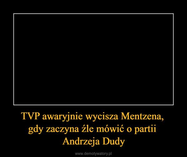 TVP awaryjnie wycisza Mentzena, gdy zaczyna źle mówić o partii Andrzeja Dudy –