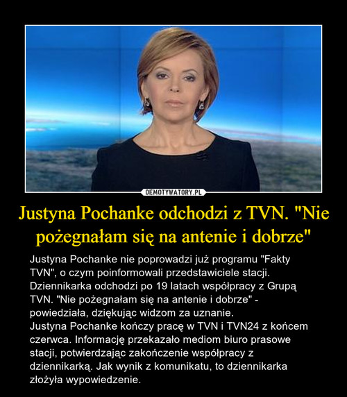 """Justyna Pochanke odchodzi z TVN. """"Nie pożegnałam się na antenie i dobrze"""""""