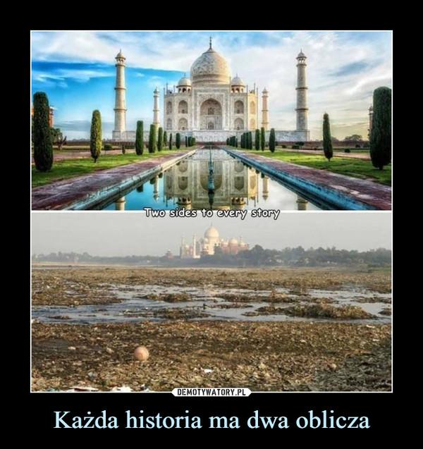 Każda historia ma dwa oblicza –