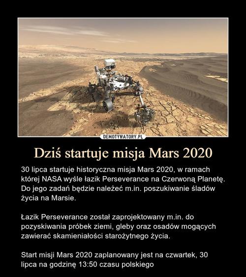 Dziś startuje misja Mars 2020