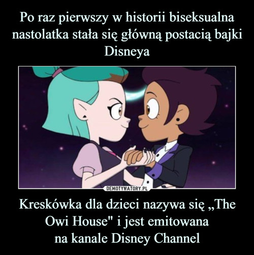 """Po raz pierwszy w historii biseksualna nastolatka stała się główną postacią bajki Disneya Kreskówka dla dzieci nazywa się """"The Owi House"""" i jest emitowana na kanale Disney Channel"""