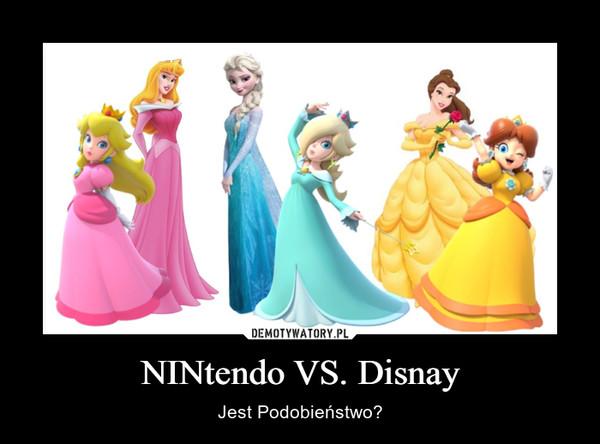 NINtendo VS. Disnay – Jest Podobieństwo?