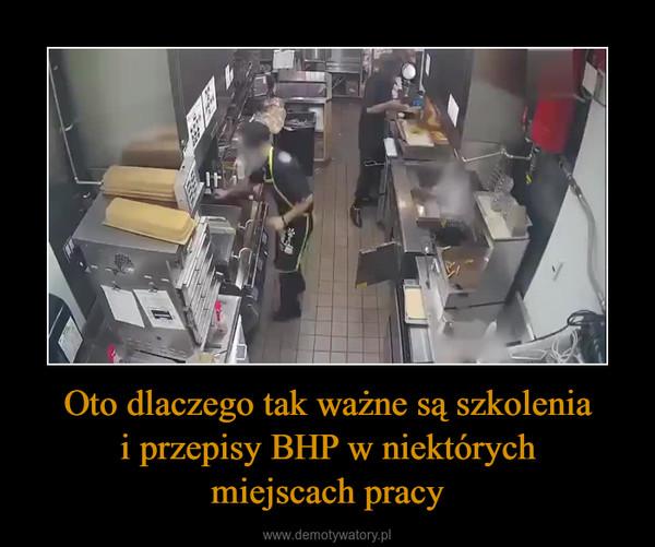 Oto dlaczego tak ważne są szkoleniai przepisy BHP w niektórychmiejscach pracy –