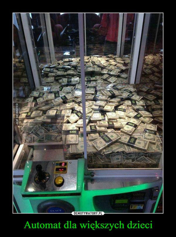 Automat dla większych dzieci –
