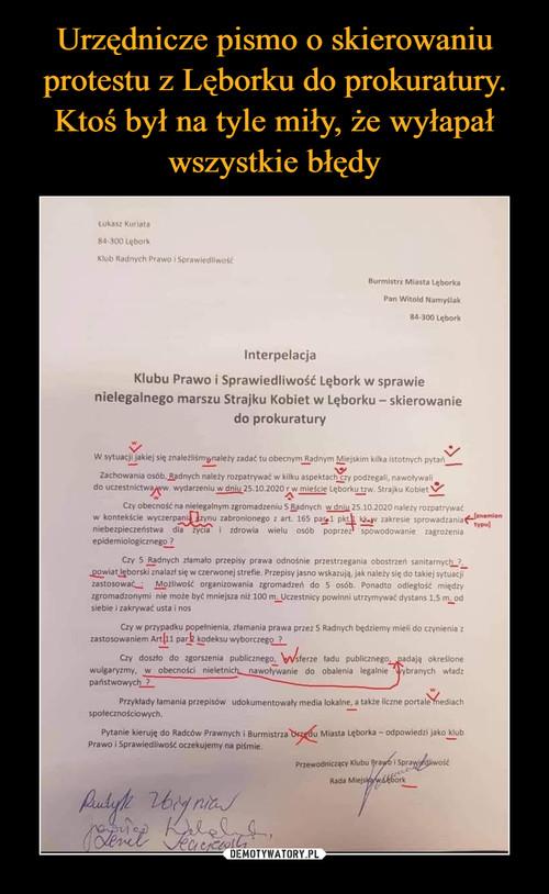 Urzędnicze pismo o skierowaniu protestu z Lęborku do prokuratury. Ktoś był na tyle miły, że wyłapał wszystkie błędy