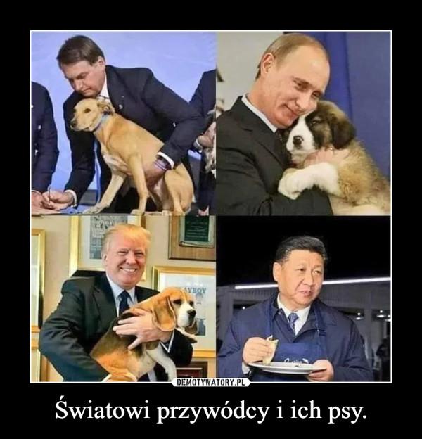 Światowi przywódcy i ich psy. –