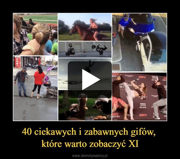 40 ciekawych i zabawnych gifów, które warto zobaczyć XI –