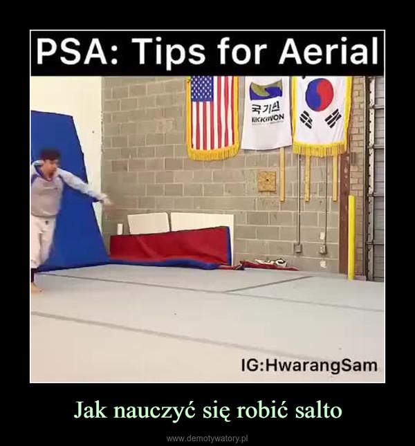 Jak nauczyć się robić salto –