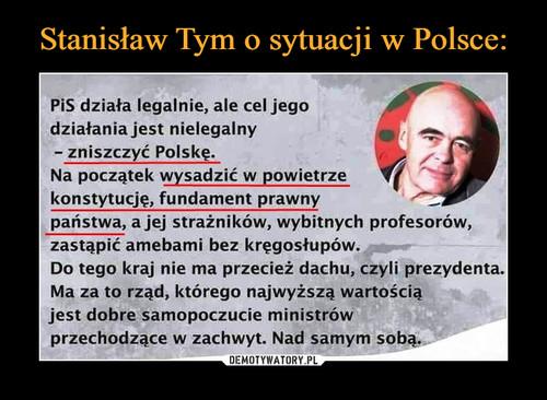 Stanisław Tym o sytuacji w Polsce: