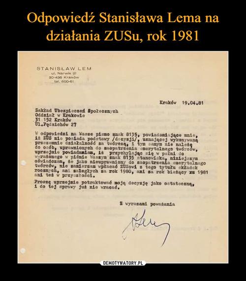 Odpowiedź Stanisława Lema na działania ZUSu, rok 1981