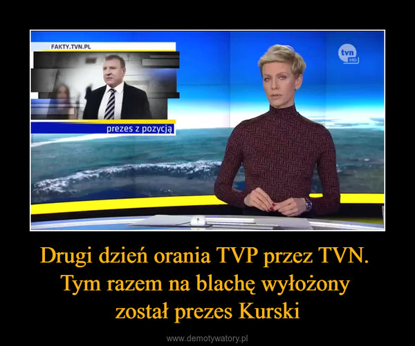 Drugi dzień orania TVP przez TVN. Tym razem na blachę wyłożony został prezes Kurski –
