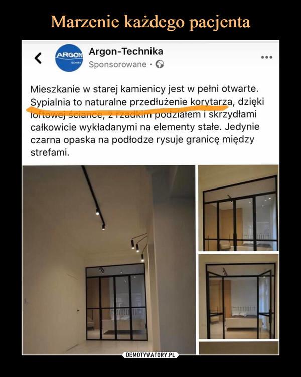 –  Argon-TechnikaSponsorowane • G• • •Mieszkanie w starej kamienicy jest w pełni otwarte.Sypialnia to naturalne przedłużenie korytarza, dziękiloftowej sciui.«-u, ł. i^aciMin podziałem i skrzydłamicałkowicie wykładanymi na elementy stałe. Jedynieczarna opaska na podłodze rysuje granicę międzystrefami.