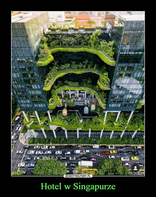 Hotel w Singapurze