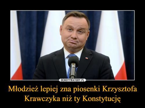 Młodzież lepiej zna piosenki Krzysztofa Krawczyka niż ty Konstytucję