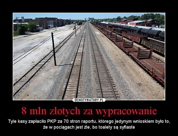 8 mln złotych za wypracowanie - Demotywatory.pl